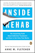 Inside Rehab: The Surprising Truth About Addiction Treatment – and How to Get Help That Works