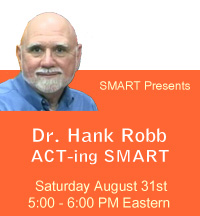 Dr. Hank Robb - Acceptance and Commitment Therapy and SMART Recovery