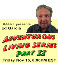 Adventurous living with Ed Garcia